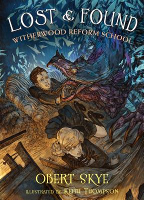 Lost & Found: Witherwood Reform School Cover Image