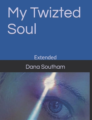 My Twizted Soul: Extended Cover Image