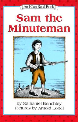 Sam the Minuteman (I Can Read Level 3) Cover Image