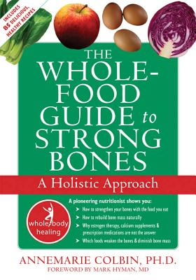 The Whole-Food Guide to Strong Bones Cover
