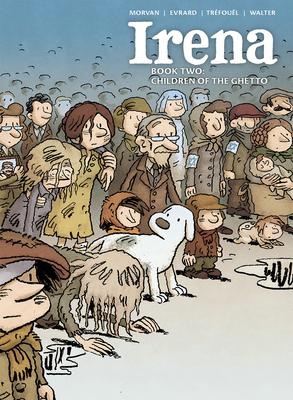 Irena Book Two: Children of the Ghetto Cover Image
