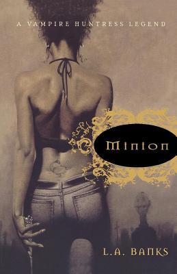 Minion: A Vampire Huntress Legend (Vampire Huntress Legends #1) Cover Image
