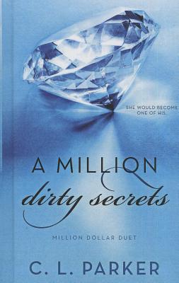 A Million Dirty Secrets cover image