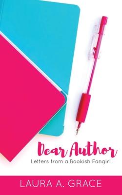 Dear Author: Letters from a Bookish Fangirl Cover Image
