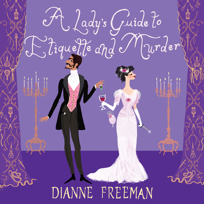 A Lady's Guide to Etiquette and Murder (Countess of Harleigh Mystery #1) Cover Image