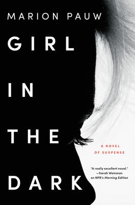 Girl in the Dark: A Novel Cover Image