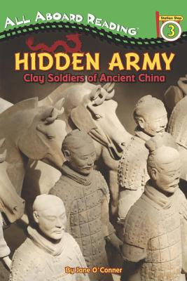 Hidden Army: Clay Soldiers of Ancient China (All Aboard Reading) Cover Image