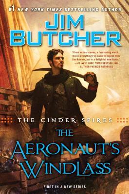 The Cinder Spires: The Aeronaut's Windlass Cover Image