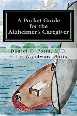 A Pocket Guide for the Alzheimer's Caregiver Cover Image
