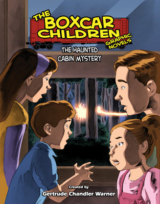 The Haunted Cabin Mystery (The Boxcar Children Graphic Novels #9) Cover Image