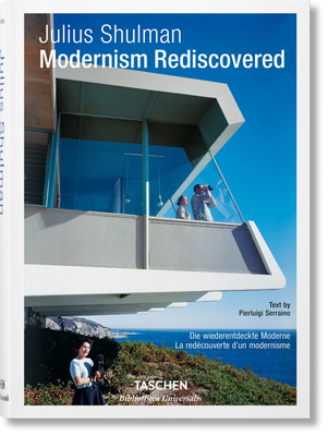 Julius Shulman. Modernism Rediscovered Cover Image