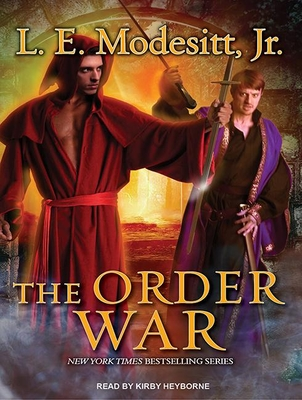 The Order War (Saga of Recluce (Audio) #4) Cover Image