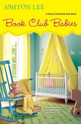 Book Club Babies (A Cherry Cola Book Club Novel #6) Cover Image