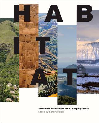 Habitat: Vernacular Architecture for a Changing Planet Cover Image
