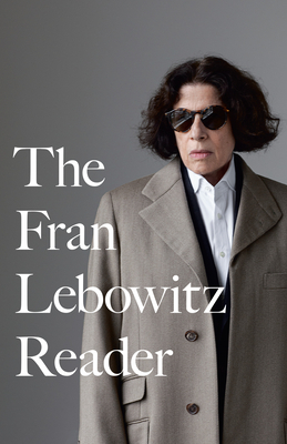 The Fran Lebowitz Reader Cover Image