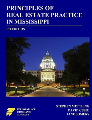 Principles of Real Estate Practice in Mississippi: 1st Edition Cover Image