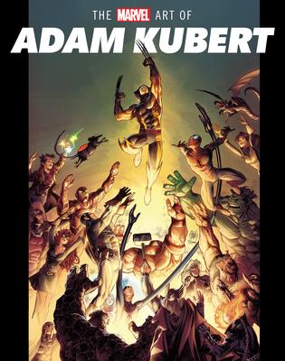The Marvel Art of Adam Kubert Cover Image