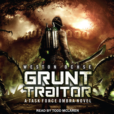 Grunt Traitor: A Task Force Ombra Novel Cover Image