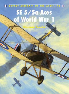 SE 5/5a Aces of World War I Cover Image