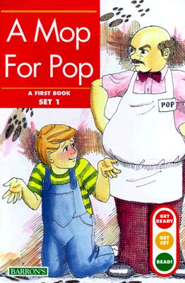 A Mop for Pop (Get Ready-Get Set-Read!) Cover Image