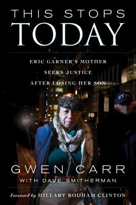 This Stops Today: Eric Garner's Mother Seeks Justice After Losing Her Son Cover Image