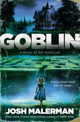 Goblin: A Novel in Six Novellas Cover Image