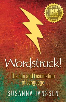 Wordstruck!: The Fun and Fascination of Language Cover Image