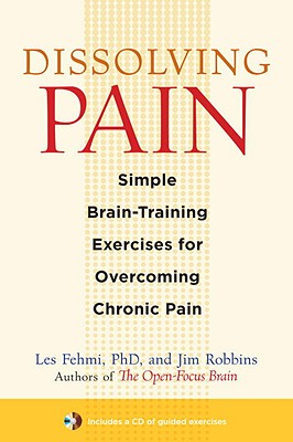 Dissolving Pain: Simple Brain-Training Exercises for Overcoming Chronic Pain Cover Image