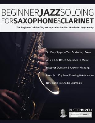 Beginner Jazz Soloing for Saxophone & Clarinet Cover Image