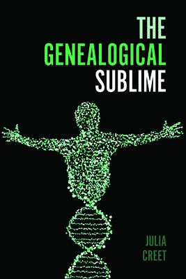 The Genealogical Sublime (Public History in Historical Perspective) Cover Image