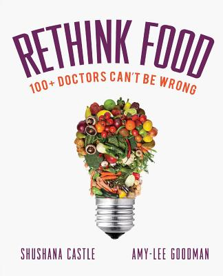 Rethink Food: 100+ Doctors Can't Be Wrong Cover Image