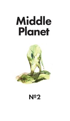 Middle Planet Issue #2 Cover