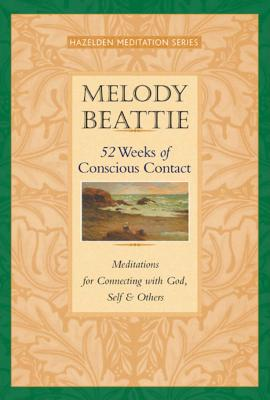 52 Weeks of Conscious Contact: Meditations for Connecting with God, Self, and Others Cover Image