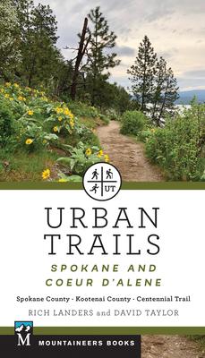 Urban Trails: Spokane and Coeur d'Alene: Spokane County, Kootenai County, Centennial Trail Cover Image