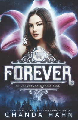 Forever (Unfortunate Fairy Tale #5) Cover Image