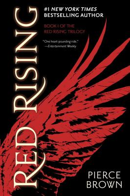 Red Rising: Book I of the Red Rising Trilogy (Paperback) By Pierce Brown