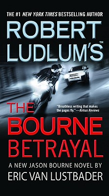 Robert Ludlum's the Bourne Betrayal Cover