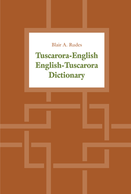 Tuscarora-English / English-Tuscarora Dictionary Cover Image