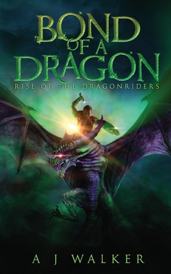 Cover for Bond of a Dragon