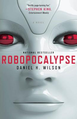 Robopocalypse: A Novel (Vintage Contemporaries) Cover Image