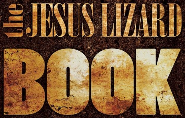 The Jesus Lizard Book Cover Image
