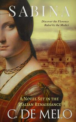 Sabina: A Novel Set in the Italian Renaissance Cover Image
