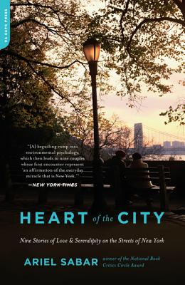Heart of the City: Nine Stories of Love and Serendipity on the Streets of New York Cover Image