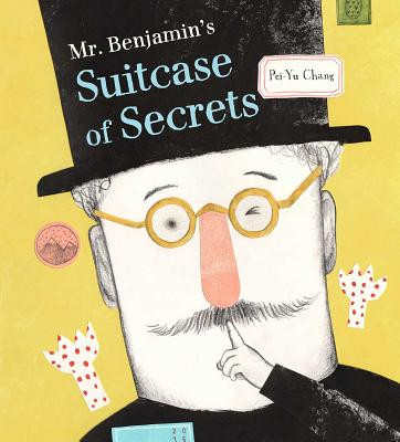 Mr. Benjamin's Suitcase of Secrets Cover Image