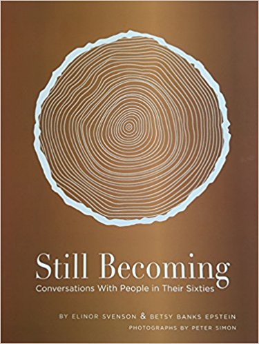 Still Becoming: Conversations with People in Their Sixties Cover Image