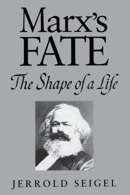 Marx's Fate: The Shape of a Life Cover Image
