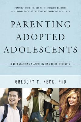 Parenting Adopted Adolescents: Understanding and Appreciating Their Journeys (Hollywood Nobody) Cover Image