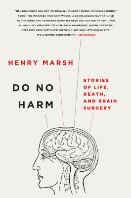 Do No Harm: Stories of Life, Death, and Brain Surgery Cover Image
