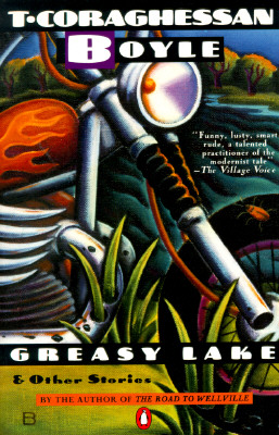 Greasy Lake & Other Stories Cover
