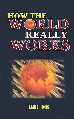 How the World Really Works Cover Image